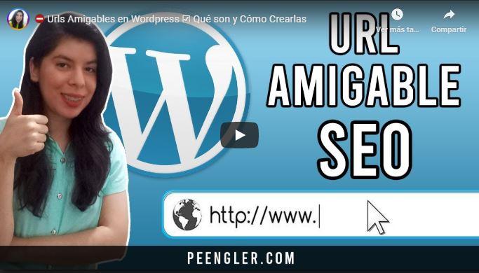 Vídeo Tutorial de las Urls Amigables en WordPress