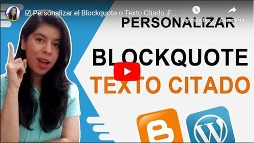 Personalizar el Blockquote o Texto Citado